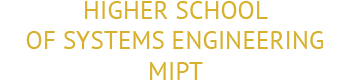 "Center ""Higher School of Systems Engineering MIPT"""